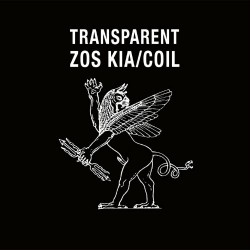 Zos Kia / Coil - Transparent - DOUBLE LP Gatefold
