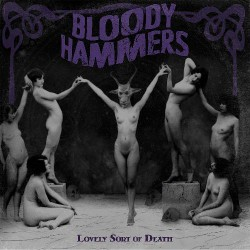 Bloody Hammers - Lovely Sort Of Death - CD DIGIPACK