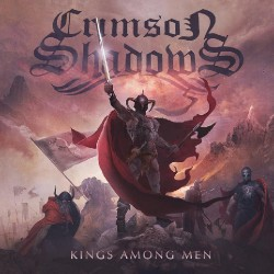 Crimson Shadows - Kings Among Men - CD