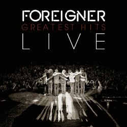 Foreigner - Greatest Hits Live - CD