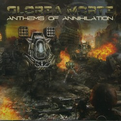 Gloria Morti - Anthems of Annihilation - CD
