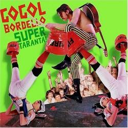 Gogol Bordello - Super Taranta! - CD