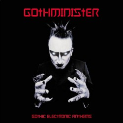 Gothminister - Gothic Electronic Anthems - CD