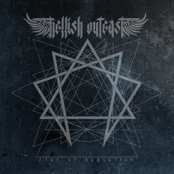 Hellish Outcast - Stay of Execution - CD