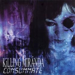 Killing Miranda - Consummate - CD