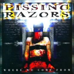 Pissing Razors - Where We Come From - CD DIGIPAK