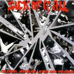 Sick Of It All - Blood, sweat and no tears - CD