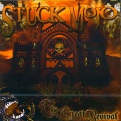 Stuck Mojo - The Great Revival - CD