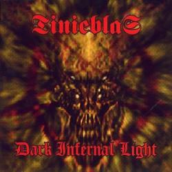 Tinieblaz - Dark infernal light - CD
