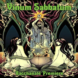 Vinum Sabbatum - Bacchanale Premiere - CD DIGIPAK A5
