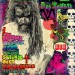 Rob Zombie - The Electric Warlock Acid Witch Satanic Orgy Celebration Dispenser - CD