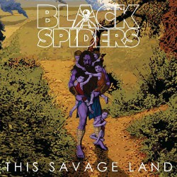 Black Spiders - This Savage Land - LP PICTURE