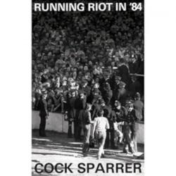 Cock Sparrer - Running Riot In '84 - CASSETTE COLOURED