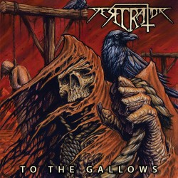 Desecrator - To The Gallows - CD