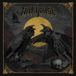 Full House Brew Crew - Me Against You - CD