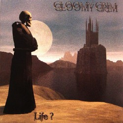 Gloomy Grim - Life ? - CD DIGIPAK
