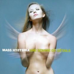 Mass Hysteria - Une Somme De Détails - CD DIGIPAK