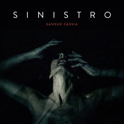 Sinistro - Sangue Cassia - CD DIGIPAK + Digital