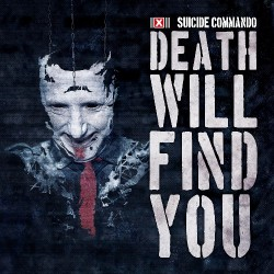 Suicide Commando - Death Will Find You - CD
