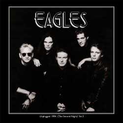 The Eagles - Unplugged 1994 (The Second Night) Vol.2 - DOUBLE LP Gatefold