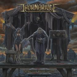 Thornbridge - Theatrical Masterpiece - CD