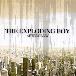 The Exploding Boy - Afterglow - CD