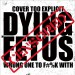 Dying Fetus - Wrong One To Fuck With - CD SLIPCASE