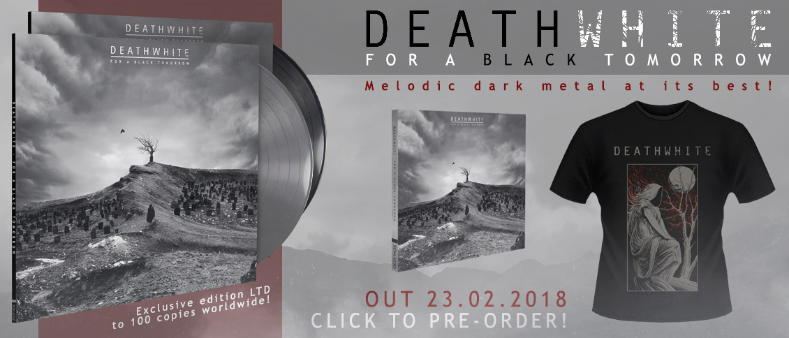 Deathwhite For A Black Tomorrow new album pre-order