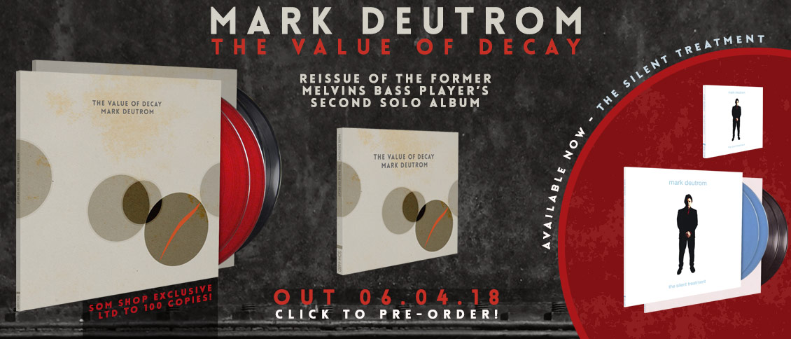 Mark Deutrom The Value of Decay reissue pre-order