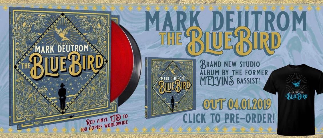 Mark Deutrom The Blue Bird new album pre-order