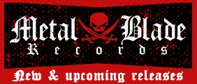 Nouveautés du label Metal Blade sur le shop Season!