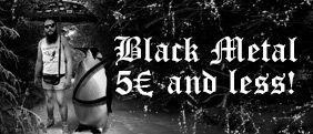 Dozens of Black Metal CDs for 5€ or less!