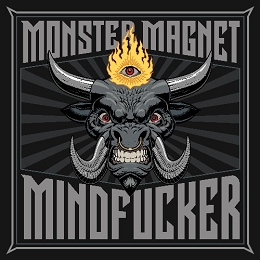 Monster Magnet - 'Mindfucker'